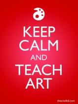 Keep Calm and Teach Art